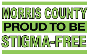 Morris County: Proud to be Stigma-Free!